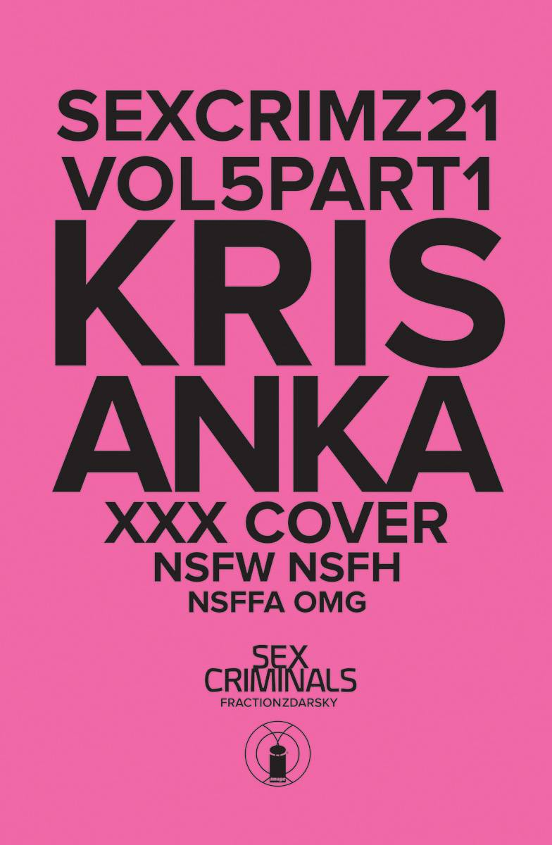 SEX CRIMINALS #21 XXX KRIS ANKA VARIANT COVER